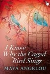 I Know Why the Caged Bird Sings (I Know Why the Caged Bird Sings)