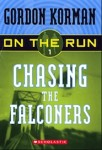 Chasing the Falconers (Chasing the Falconers)