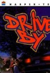drive-by (Drive By)