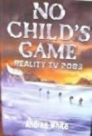nochildsgame (No Child's Game)