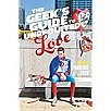 geeks (Geeks Guide to Unrequited Love)